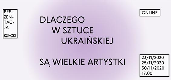 Dlaczego w sztuce ukraińskiej są wielkie artystki