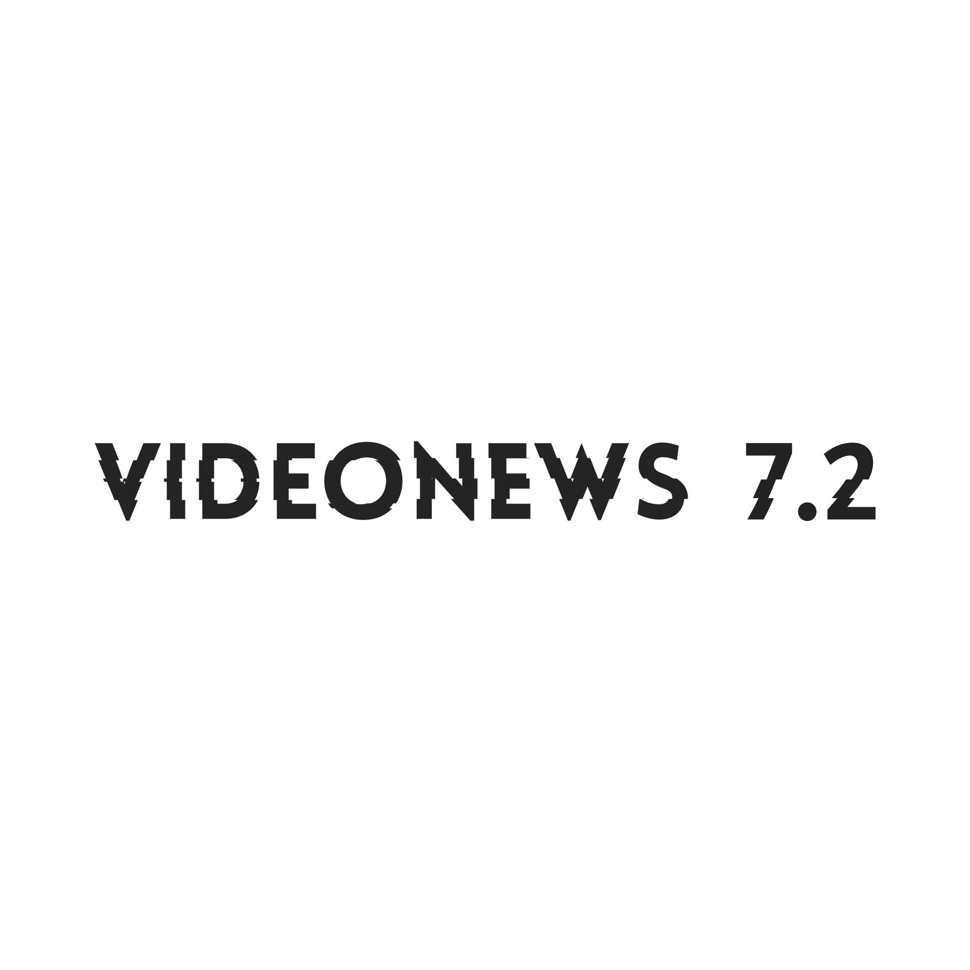 VideoNews 7.2